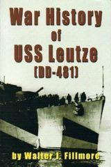 War History of USS Leutze by Walter J. Fillmore
